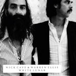 White Lunar - {Nick Cave} + {Warren Ellis}