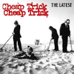 The Latest - Cheap Trick