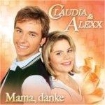 Mama, danke - Claudia + Alexx