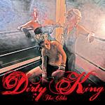 Dirty King - Cliks