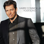 Your Songs - Harry Connick jr.