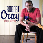 This Time - Robert Cray