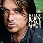 Back To Tennessee - Billy Ray Cyrus