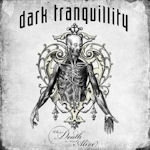 Where Death Is Most Alive - Dark Tranquillity