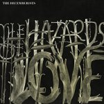 The Hazards Of Love - Decemberists