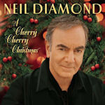 A Cherry Cherry Christmas - Neil Diamond