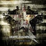 21st Century Slave - Dope Stars Inc.