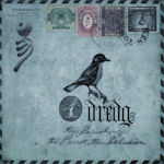The Pariah, The Parrot, The Delusion - Dredg