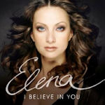 I Believe In You - Elena