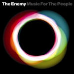 Music For The People - Enemy