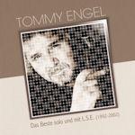 Das Beste solo und mit L.S.E. 1992 - 2002 - Tommy Engel