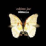Inshalla - Eskimo Joe