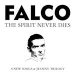 The Spirit Never Dies - Falco