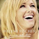 So wie ich bin - Helene Fischer
