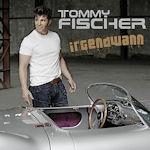 Irgendwann - Tommy Fischer