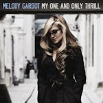 My One And Only Thrill - Melody Gardot