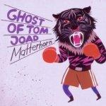 Matterhorn - Ghost Of Tom Joad
