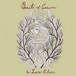 Beasts Of Season - Laura Gibson