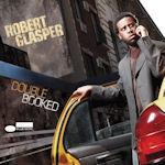 Double Booked - Robert Glasper