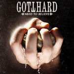 Need To Believe - Gotthard