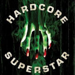 Beg Fot It - Hardcore Superstar