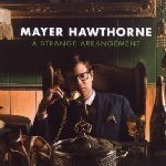 A Strange Arrangement - Mayer Hawthorne