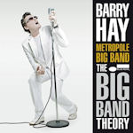 The Big Band Theory - Barry Hay