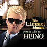 Die Himmel rühmen - Festliche Lieder mit Heino - Heino