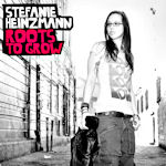 Roots To Grow - Stefanie Heinzmann