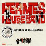 Rhythm Of The Nineties - Hermes House Band