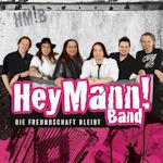 Die Freundschaft bleibt - Hey Mann! Band