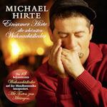 Einsamer Hirte und die schönsten Weihnachtslieder - Michael Hirte