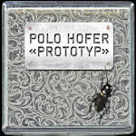 Prototyp - Polo Hofer