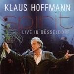 Spirit - Live in Düsseldorf - Klaus Hoffmann