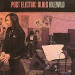 Post Electric Blues - Idlewild