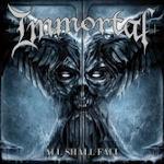 All Shall Fall - Immortal