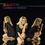 Undress To The Beat - Jeanette