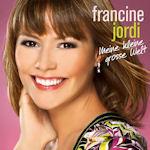Meine kleine große Welt - Francine Jordi