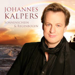 Sonnenschein und Regenbogen - Johannes Kalpers