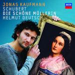 Schubert: Die schöne Müllerin - Jonas Kaufmann