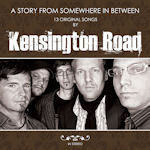 A Story From Somewhere In Between - Kensington Road