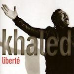 Liberte - Khaled
