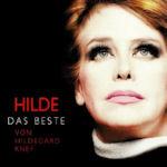 Hilde - Das Beste von Hildegard Knef - Hildegard Knef