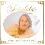 Schalala - {Dieter Thomas Kuhn} + Band
