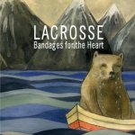 Bandages For The Heart - Lacrosse
