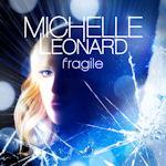 Fragile - Michelle Leonard