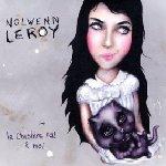 Le Cheshire Cat et moi - Nolwenn Leroy