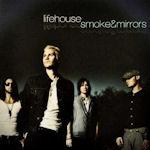 Smoke And Mirrors - Lifehouse