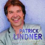 Fang dir die Sonne - Patrick Lindner