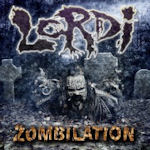 Zombilation - The Greatest Cuts - Lordi